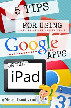 5 Tips for Using Google Apps on the iPad http://www.shakeuplearning.com/blog/5-tips-for-using-google-apps-on-the-ipad?utm_content=buffera3a25&utm_medium=social&utm_source=pinterest.com&utm_campaign=buffer #gafe #googleedu #iosedapp #ipaded