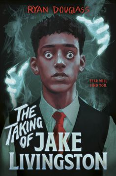 The Taking of Jake Livingston by Ryan Douglass   ARC Book Review Ya Books, Books To Read, Good New Books, Livingston, Black Kids, Reading Lists, Audio Books, Teen, Outfits