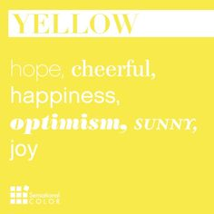 Color Meaning of Yellow Explained; symbolism, psychology, word associations, intrigue facts about yellow and how to use this happy color effectively. Meaning Of Colors, Pantone, Rainbow Kitchen, Shades Of Yellow, Colour Yellow, Pastel Yellow, Color Meanings, Color Psychology, Logo