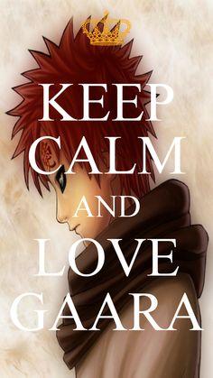 KEEP CALM AND LOVE GAARA <3 #gaara #kazekage #naruto #sunagakure #desert #sand #redhead #keepcalm