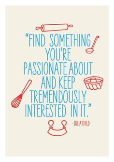 Art for Kitchen, Vintage  print poster  inspirational retro quote - Julia Child