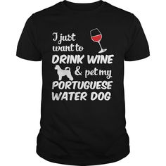 Get yours hot I Just Want To Drink Wine And Pet #5 T-shirt Shirts & Hoodies.  #gift, #idea, #photo, #image, #hoodie, #shirt, #christmas