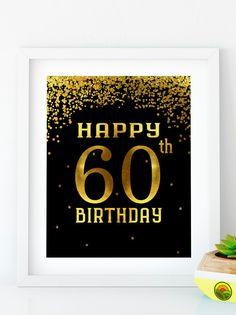 Items similar to Happy Birthday 55 Gold birthday sign birthday party Printable Gold party decor print birthday decoration on Etsy 60th Birthday Cupcakes, 30th Birthday Decorations, 70th Birthday Parties, Gold Birthday, Birthday Celebration, Birthday Ideas, Happy 60th Birthday Images, Happy Birthday, Sign