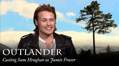 Outlander | Casting Sam Heughan as Jamie Fraser