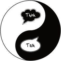 Think - Talk as Yin - Yang
