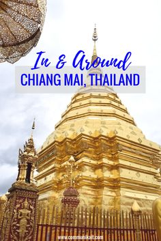 Everything you need to know about visiting Chiang Mai, Thailand! Chiang Mai, Thailand - What to see in Chiang Mai - Traveling to Chiang Mai - Best time to visit Chiang Mai - Traveling to Thailand - In + Around Chiang Mai, Thailand - Communikait by Kait Hanson