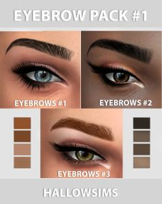 """hallowsims: """" HALLOWSIMS EYEBROW PACK #1 - Work with Hq mode. - Teen/Young Adult/Adult/Elder; - Custom thumbnail; - Smooth texture;2048&4096 Download Eyebrows #1 (Simfileshare) Download Eyebrows #2 (Simfileshare) Download Eyebrows #3... Sims 4 Cc Eyes, Sims 4 Cc Skin, Sims Cc, Sims 4 Mods, Sims 4 Game Mods, The Sims 4 Pack, Sims 4 Cc Packs, The Sims 4 Cabelos, Sims 4 Gameplay"""