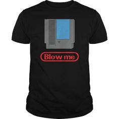 Awesome Tee Funny Parody 80s Blow Me Gamer Shirt Shirts & Tees