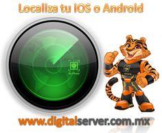 Cómo Localizar Tu iOS o Android Perdido - http://www.digitalserver.com.mx/blog/cmo-localizar-tu-ios-android-perdido/