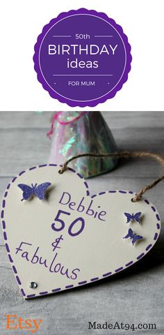 50th Birthday Ideas for mum. Personalized 50th Birthday heart