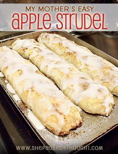Easy Apple Strudel   She Paused 4 Thought