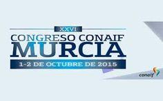 XXVI Congreso Conaif se celebra en Murcia #Conaif