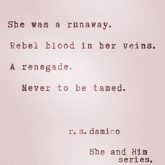 she was a runaway...