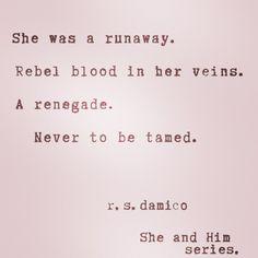 she was a runaway...