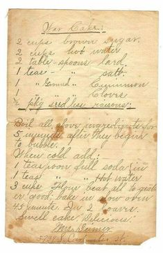 War Cake - WWII recipe for cake without dairy and eggs due to rationing. I love old recipes! Retro Recipes, Old Recipes, Vintage Recipes, Cookbook Recipes, Cake Recipes, Dessert Recipes, Cooking Recipes, Family Recipes, Recipes