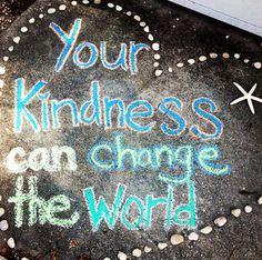 Kindness #chalkproject #inspiration