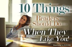 10 Things Readers Should Do When They Like You!