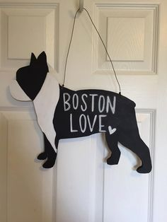 Boston Terrier Door Hanger dog door hanger by CrazyArtTeacherLady Wooden Door Hangers, Wooden Doors, Boston Terrier Art, Silhouette Sign, Dog Wreath, Dog Crafts, Animal Crafts, Front Door Signs, Wood Dog