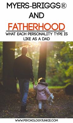 #MBTI and fatherhood - What Each Personality Type is Like as a Dad