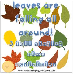 SINGING TIME IDEA: Leaves Are Falling { Three Fall-Themed Activities for Reviewing OR Learning Primary Songs}