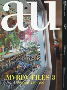 a+u (architecture+urbanism) Apr 2017 issue #559 MVRDV FILES 3 Projects 230 - 700 230 Book Mountain 236 DNB Headquarters  254 Glass Farm  261 Market Hall  373 Fashion HQ Tokyo  376 Balancing Barn  382 New Orleans L9W  415 Rodovre Sky Village  425 The Why Factory Tribune  438 Pushed Slab  Interview: Individualizing the Collective Winy Maas  442 Electric Boulevard  461 Pune Amanora Park Town  462 Bałtyk  464 Ku.Be House of Culture and Movement  504 Supreme Court of the Netherlands  508…