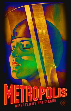 Metropolis Movie Poster — FREE printable art for personal use only Classic Movie Posters, Movie Poster Art, Vintage Movies, Vintage Posters, Vintage Prints, Metropolis Poster, Metropolis 1927, Film Science Fiction, Fritz Lang