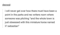 Lil' Sebastian // Parks and Recreation Parcs And Rec, Ron Swanson, Himym, Tv Show Quotes, Verse, Parks And Recreation, Hilarious, Funny, Leslie Knope
