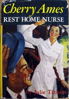 Cherry Ames, Rest Home Nurse written in 1954 by Julie Tathan. Through the book series, Cherry became the original public icon for young girls who wished to pursue a career in nursing. Vintage Book Covers, Vintage Books, Love Book, This Book, Nurse Stories, History Of Nursing, Books To Read, My Books, Nursing Books