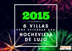 Feliz 2015 - Blog para viajeros | 6 villas de lujo para celebrar una Nochevieja de anuncio Freixenet | http://blog.niumba.com