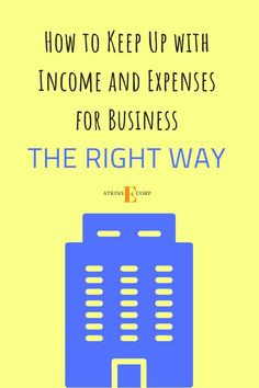 Discover How To Properly Keep Up With Your Income And Expenses For Business Ta If