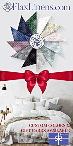 12 Days of Christmas with FlaxLinens.com.  Custom Belgian Linen Bedding Available in 12 Colors.  Mix & Match your way to a perfect Bedroom Set With FlaxLinens.com.  For late holiday shoppers we have Gift Cards Available that can be sent via email