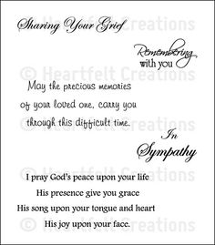 Sympathy Sentiment Cling Stamp Set - - Cling Stamps - HCPC 3377 Sympathy Sentiment Cling Stamp SetThis Stamp Set is Pre-Cut on the EZ-Mount foam, and ready to use with the Acrylic Blocks. Sympathy Verses, Sympathy Card Messages, Sympathy Prayers, Sympathy Notes, Words Quotes, Wise Words, Verses For Cards, Inspirational Verses, Card Sentiments
