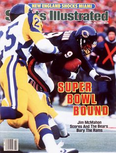 See this issue in its original layout using the January 1986 Issue Viewer 1985 Chicago Bears, Chicago Bears Super Bowl, Jim Mcmahon, Si Cover, Remember The Titans, Sports Illustrated Covers, Bears Football, Football Players, Nfl History