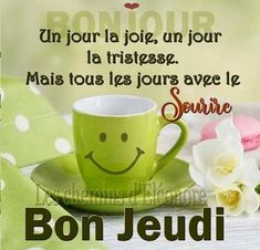 Good Morning Happy Thursday, Happy Day, Beau Gif, Beau Message, Emoji Images, French Quotes, Morning Pictures, Pj, Messages