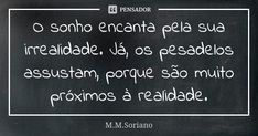 Andre Dias, Chalkboard Quotes, Art Quotes, Insight, Leonardo, 1, Dreams And Nightmares, Addicted To You, Feelings