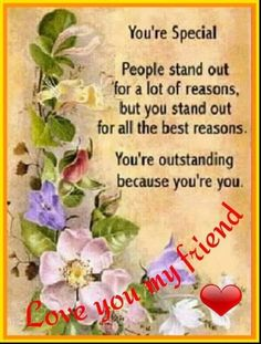 Love Poems For A Special Friend. - Quotes 4 You Genuine Friendship, Friendship Poems, Happy Friendship Day, Friend Friendship, Friendship Thoughts, Special Friend Quotes, Friend Poems, Friend Cards, Sister Quotes