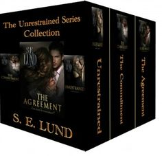 The Unrestrained Series Collection by S. E. Lund. #romance #love #lovestory #erotica #book #lilyslibrary #writer #author #kindle #smut #lilyslibrary