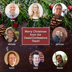 From our team to your family....Merry Christmas and Happy New Year. We are grateful for the opportunity to be connected to each of you!   ~ The Oasis & Confessions Team