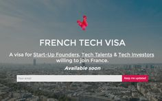 France creates a four-year French Tech Visa for entrepreneurs, engineers, and investors, to attact foreign tech talent