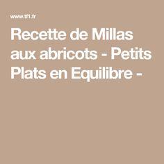 Recette de Millas aux abricots - Petits Plats en Equilibre -