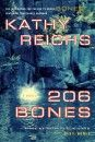 Kathy Reichs writes interesting books.  The TV series Bones is based on her novels.