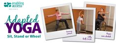 Adapted Yoga- Sit, Stand or Wheel.  Pinned by pttoolkit.com your source for geriatric physical therapy resources.