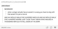 Whenever you listen to a band from another country. | 27 Hilarious Tumblr Posts That Are So True You'll Think They're About You