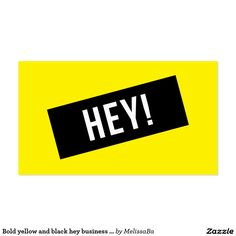 Bold yellow and black hey business card