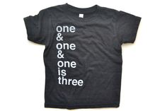 one & one & one is three Beatles tee - Aubrey's 3rd birthday?