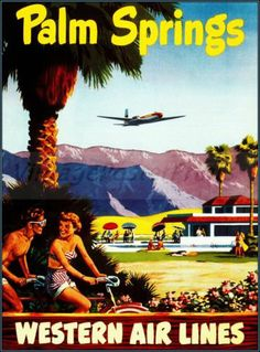 Palm Springs California by Western Airlines Vintage Poster