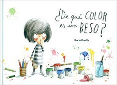 Título:  ¿De qué color es un beso?   Autor:  Rocio Bonilla   Editorial:  Algar Editorial   Fecha edición: 21 de septiembre 2015   Númer...