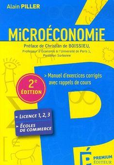 Telecharger Microeconomie Manuel D Exercices Corriges Avec Rappels De Cours Pdf Par Alain Piller Telecharger Votre Fichier Ebook Digital Marketing Writing