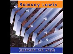 Ramsey Lewis I'll Always Be About You - YouTube