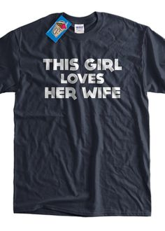 This Girl Loves Her Wife Gay Marriage Wedding by IceCreamTees, $14.99